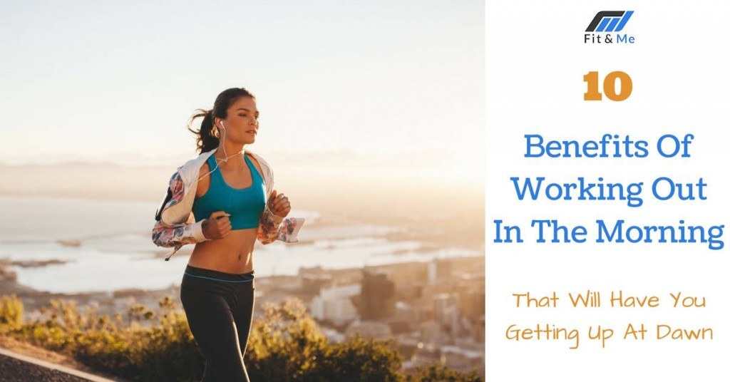 Benefits-Of-Working-Out-In-The-Morning